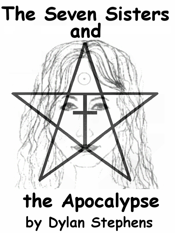The Seven Sisters and the Apocalypse